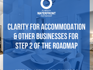 Clarity for accommodation and other businesses for Step 2 of the roadmap (12th April onwards)