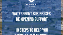 Waterfront Businesses Re-opening Support - 10 steps to help you from 17th May 2021