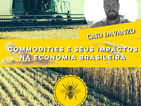 Commodities e seus impactos na economia brasileira