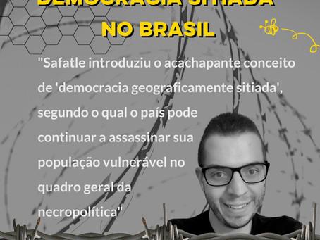Democracia sitiada - por Enéas Sicchierolli Neto