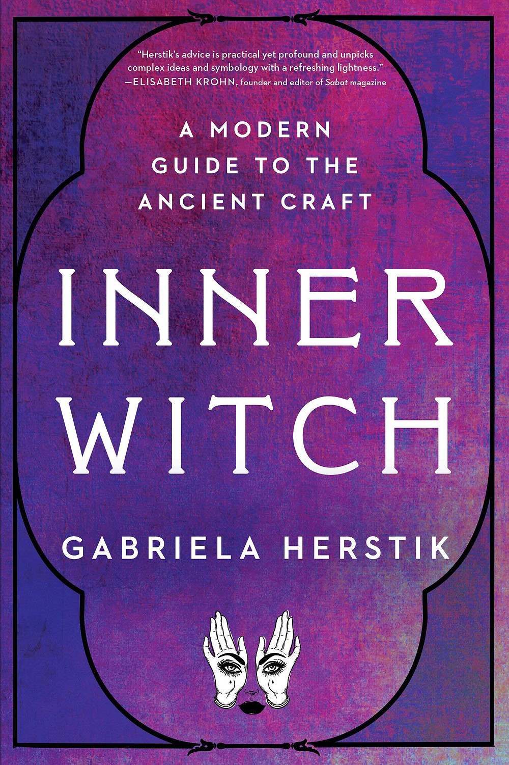 Inner Witch by Gabriela Herstik book gift for witches