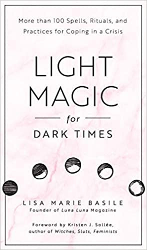 Coffee, Book, & Candle book review Light Magic for Dark Times Lisa Marie Basile