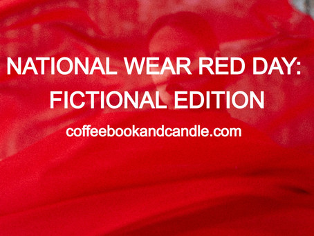 National Wear Red Day: Fictional Edition