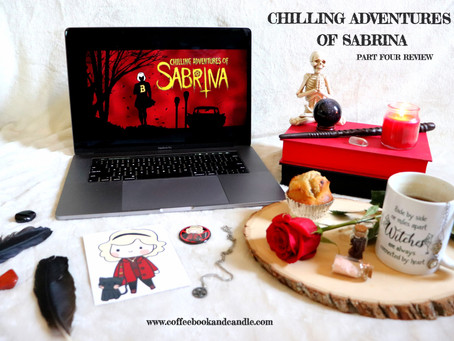 The Chilling Adventures of Sabrina Part 4 Review