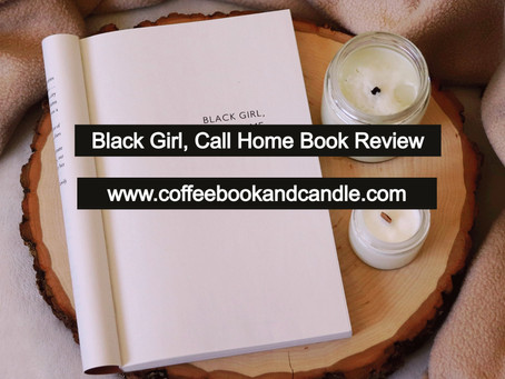 Black Girl, Call Home Book Review