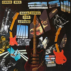 Chris Rea Road Songs for Lovers