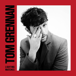 Tom Grennan - Lighting Matches