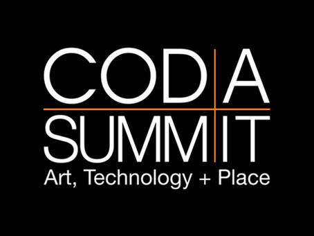 Oct. 2019 - CODAsummit: The Intersection of Art, Technology and Place