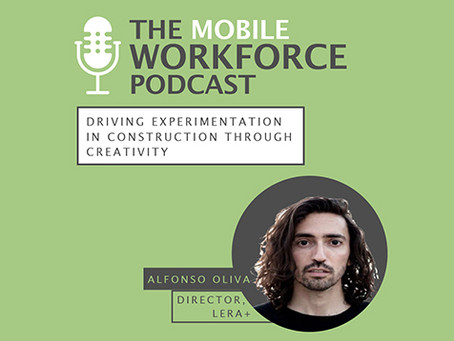 """Alfonso Oliva Presents """"Driving Experimentation in Construction Through Creativity"""" Podcast"""