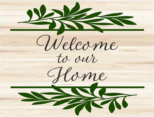 Welcome To Our Home 1