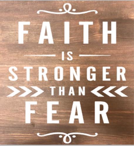 Faith Is Stronger Than Fear