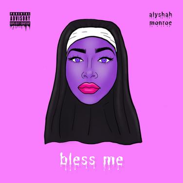 Alyshah Monroe - Bless Me