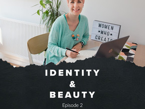 Identity & Beauty - Episode 2