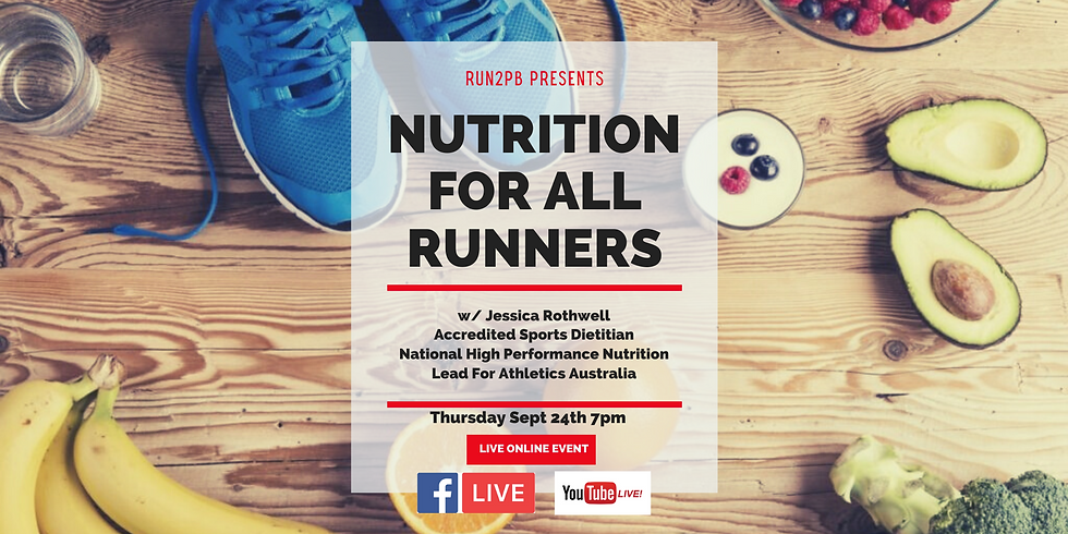 """Run2PB presents """" Nutrition for all Runners"""" with Jessica Rothwell - Accredited Sports Dietitian -  Online Live Q&A"""