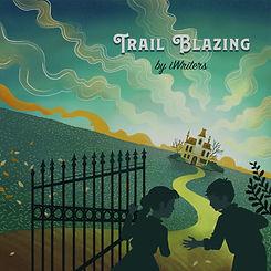 Trail_Blazing_final_edited_edited.jpg