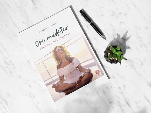 Livre Bookzine Ose méditer pour 30 jours d'affilée