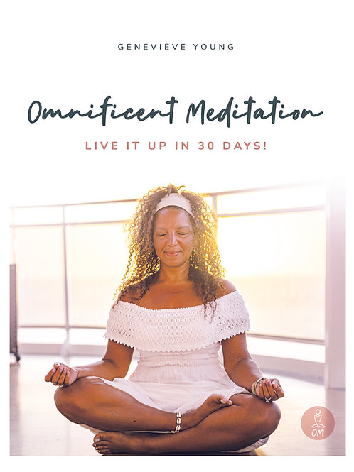 Book Omnificent Meditation Live it up in 30 days!