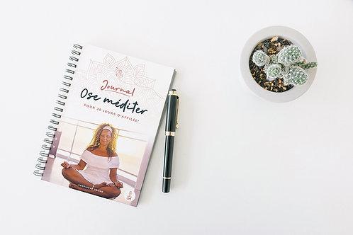 Journal Ose méditer pour 30 jours d'affilée