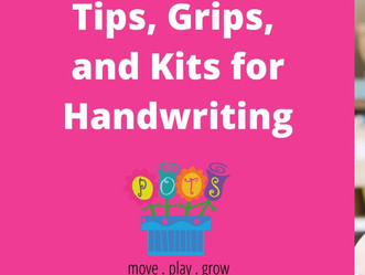 Tips, Grips, and Kits for Handwriting