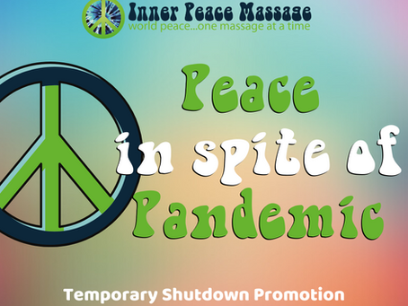 Inner Peace Massage to Temporarily Close after 3/20/20