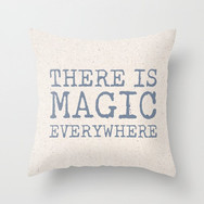There is Magic Everywhere