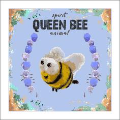 Queen Bee Spirit Animal