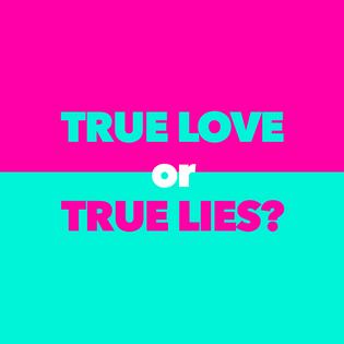 MTV's True Love or True Lies