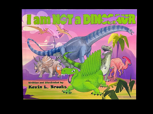 I am Not a Dinosaur ( Hardcover)