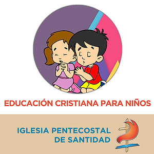 Educacion Cristiana de la Iglesia Pentecostal de Santidad de Argentina