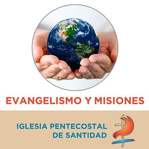 Evangelismo y Misiones de la Iglesia Pentecostal de Santidad de Argentina