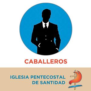 Departamento de Caballeros Hombria al Maximo de la Iglesia Pentecostal de Santidad de Argentina