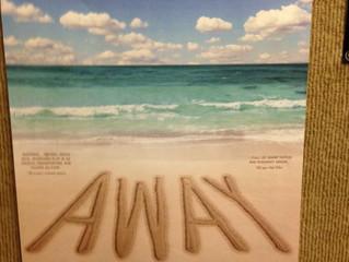"""We went """"Away""""!"""