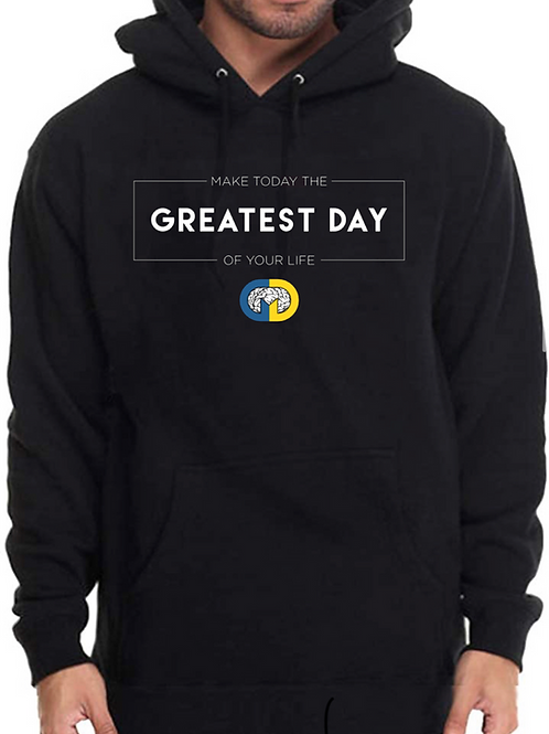 Greatest Day Hoodie
