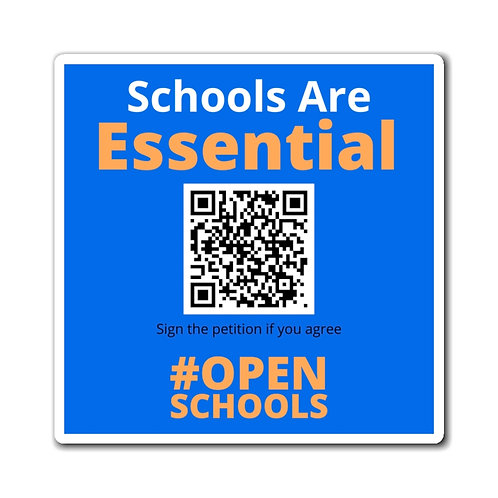 """""""Schools Are Essential"""" Magnets"""