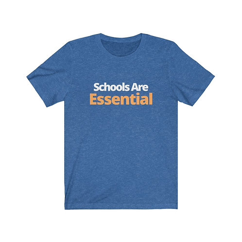 "Blue ""Schools Are Essential"" Tee"