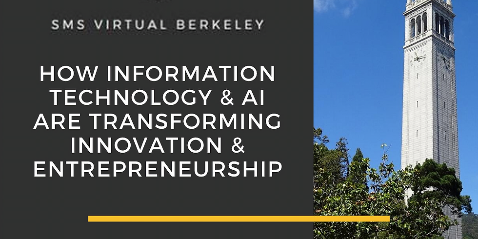 SMS Virtual Panel Series: How Information Technology & AI are Transforming Innovation & Entrepreneurship