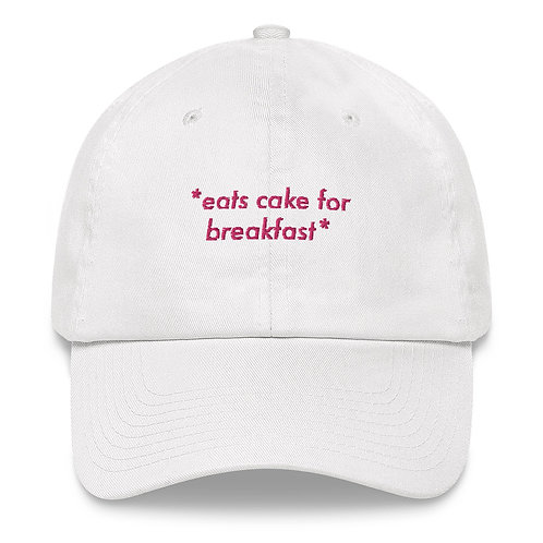 Eat Cake For Breakfast Dad Hat