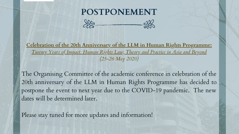 EVENT POSTPONEMENT: LLM in Human Rights 20th Anniversary Conference (25-26 May 2020)