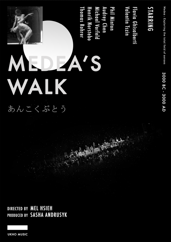 """MEDEA""""S WALK《尋找米蒂亞》"""