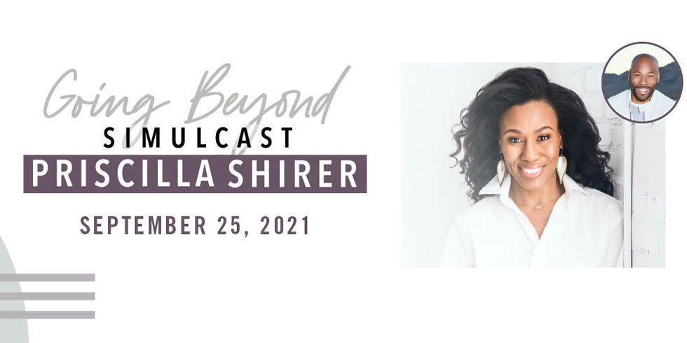 Going Beyond Simulcast by Priscilla Shirer