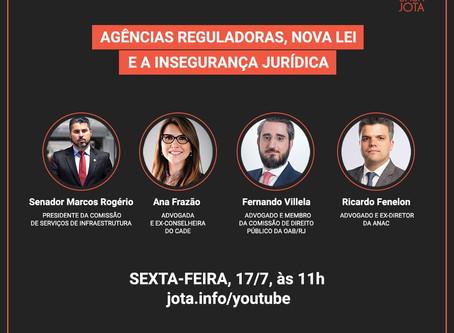 """Webinar """"Agências Reguladoras, Nova Lei e a Insegurança Jurídica"""""""