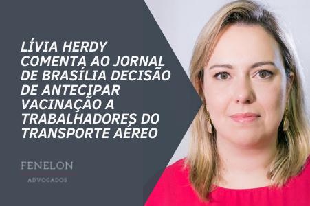 Lívia Herdy comenta decisão do MS de antecipar a vacinação aos trabalhadores do transporte aéreo