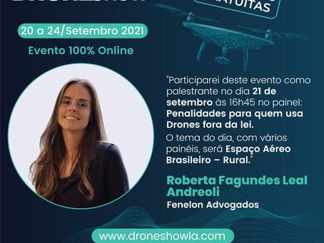 Nossa sócia Roberta Andreoli participará  da Droneshow