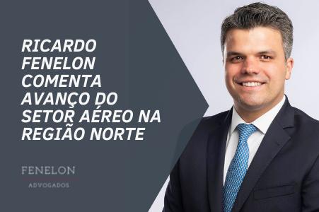 Ricardo Fenelon comenta ao Valor o avanço do setor aéreo na região Norte