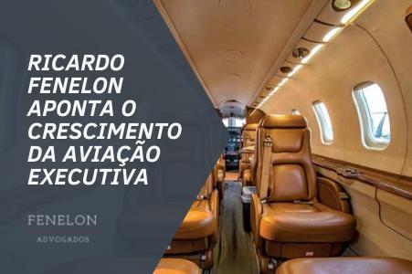 Ricardo Fenelon comenta à IstoÉ Dinheiro o crescimento da aviação executiva na pandemia