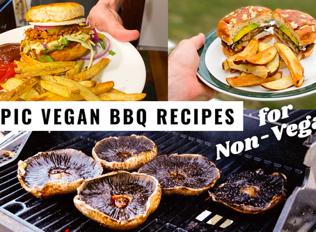 3 EPIC VEGAN BBQ RECIPES (even Non-Vegans love!)