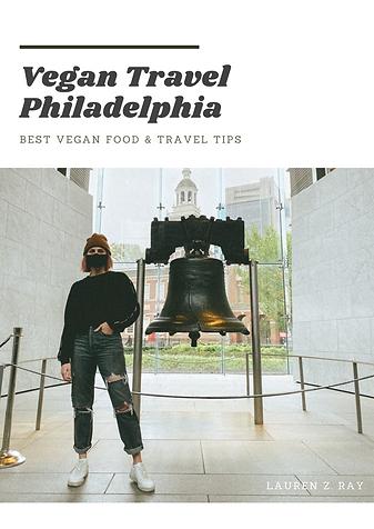 Philadelphia Vegan Travel Guide