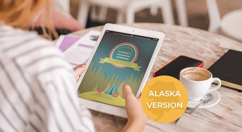 Digital Download: Planning & Evaluation Workbook - Alaska Only