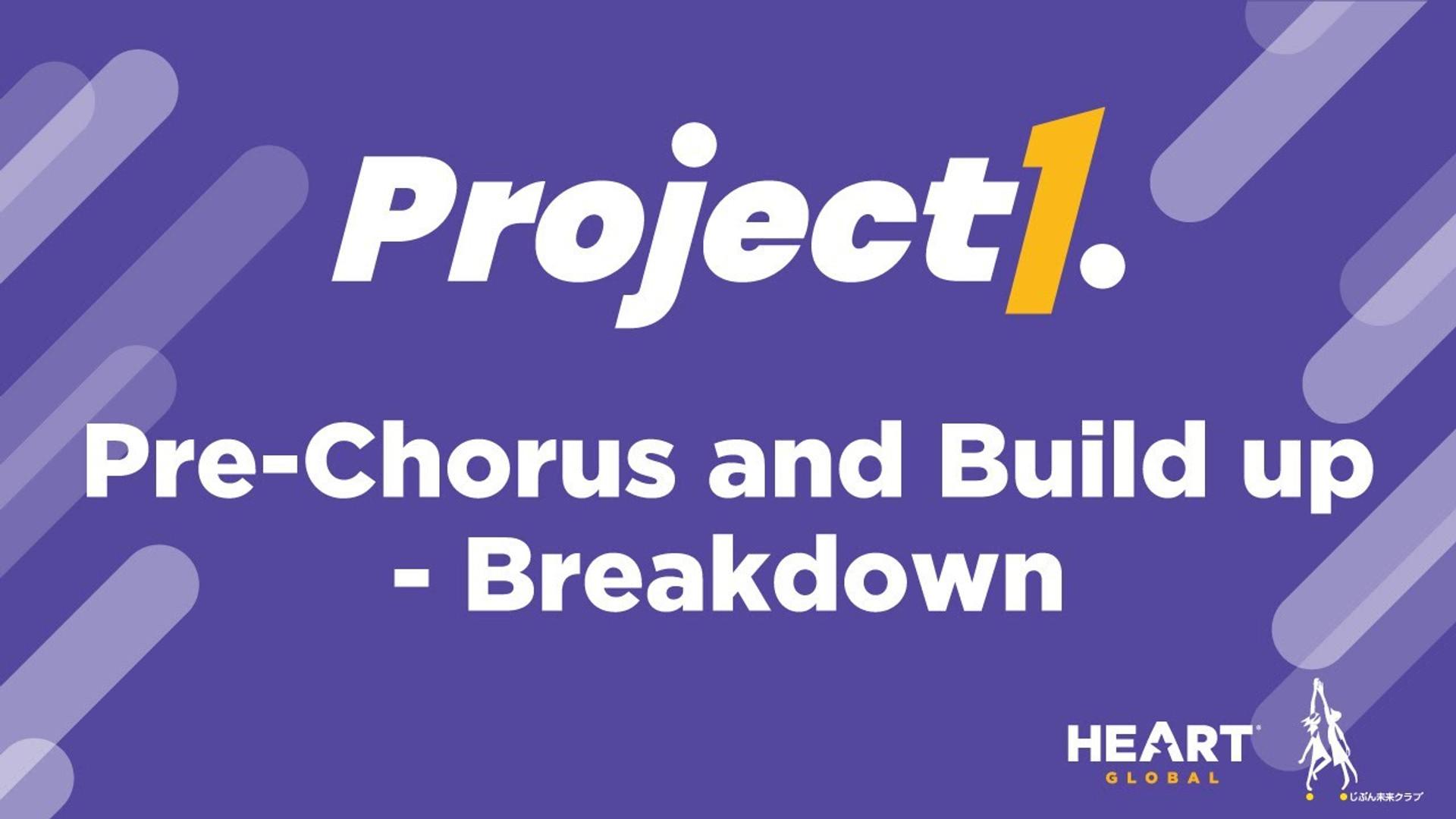 Pre-Chorus and Build Up - Breakdown
