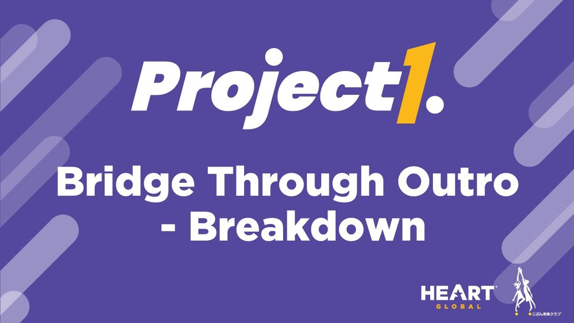 Bridge Through Outro - Breakdown